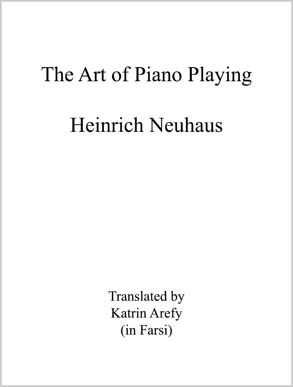 The Art of Piano Playing - Piano lessons Manhattan